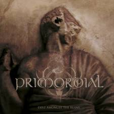 10. Primordial - Exile Amongst The Ruins