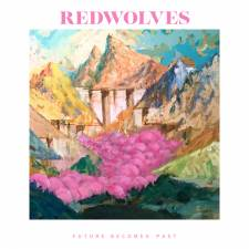 Redwolves - Future Becomes Past