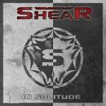 Shear - In Solitude