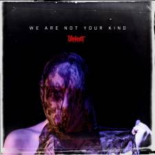 2. Slipknot - We Are Not Your Kind