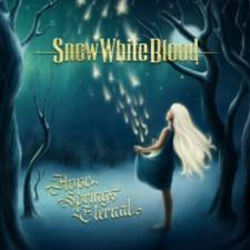 Snow White Blood - Hope Springs Eternal