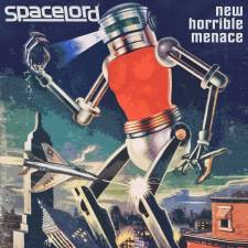 Spacelord - New Horrible Menace