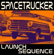 Spacetrucker - Launch Sequence (re-release)