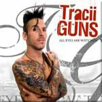 Tracii Guns - All Eyes Are Watching