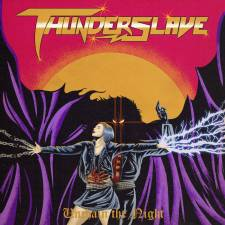 Review: Thunderslave - Unchain The Night