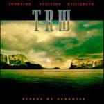 TRW - Rivers Of Paradise