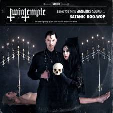 Twin Temple - Twin Temple (Bring You Their Signature Sound... Satanic Doo-Wop)