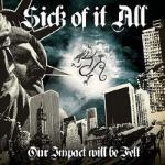 various - Our Impact Will Be Felt - A Tribute to Sick Of It All