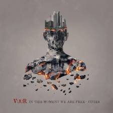 VUUR - In This Moment We Are Free – Cities