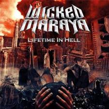 Wicked Maraya - Lifetime In Hell