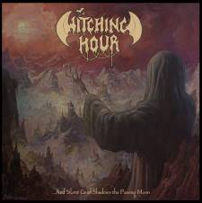 Review: Witching Hour - ...And Silent Grief Shadows The Passing Moon