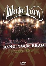 White Lion - Bang Your Head Festival 2005 (DVD)